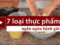 7 loại thực phẩm bị bệnh gút nên ăn để khỏi gút mạn tính